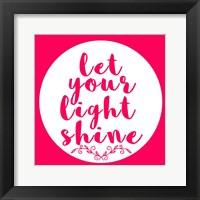 Framed Light Shine
