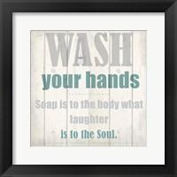 Framed Wash Your Soul