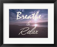 Framed Breathe And Relax