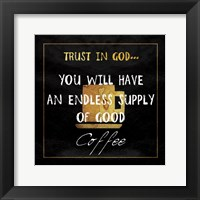 Framed God's Coffee