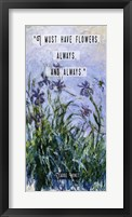 Framed Monet Quote Purple Irises