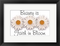 Framed Beauty is Faith in Bloom