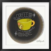 Framed Coffee Until Wine