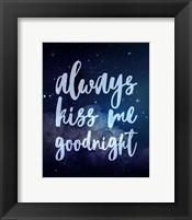 Framed Stellar - Kiss Me Goodnight