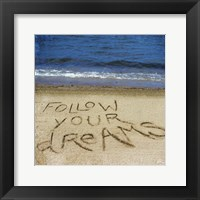 Framed Follow Your Dreams In The Sand
