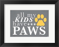 Framed All My Kids Have Paws