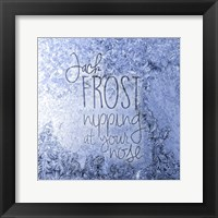 Framed Jack Frost Nipping