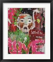 Framed Let Me Be Love