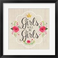 Framed Girls Will Be Girls