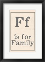 F is for Family Framed Print