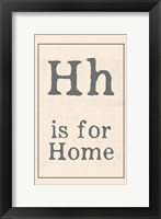 H is for Home Framed Print