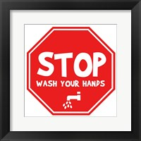 Framed Stop, Wash Your Hands