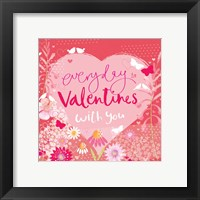 Framed Everyday is Valentines