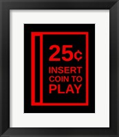 Framed Insert Coin To Play
