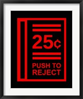 Framed Push To Reject
