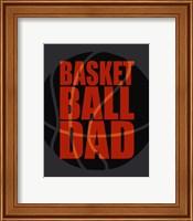 Framed Basketball Dad
