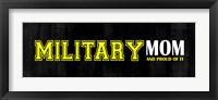 Framed Proud Military Mom