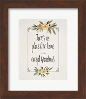 Framed There's No Place Like Home Except Grandma's Yellow Flowers