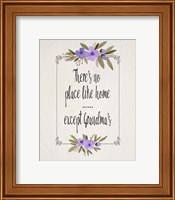 Framed There's No Place Like Home Except Grandma's Purple Flowers