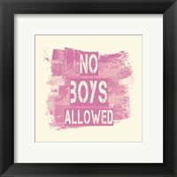 Framed No Boys Allowed Grunge Paint Pink