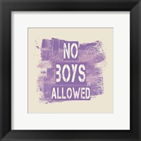 Framed No Boys Allowed Grunge Paint Purple