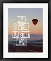 Framed Home is Where Our Story Begins Hot Air Balloon Color