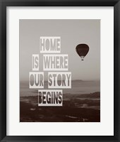 Framed Home is Where Our Story Begins Hot Air Balloon Black and White
