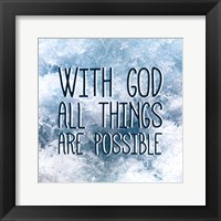 Framed With God All Things Are Possible