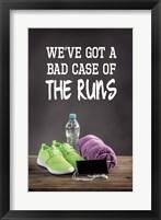 Framed We've Got A Bad Case Of The Runs