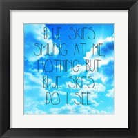 Framed Blue Skies - Ella Fitzgerald Quote