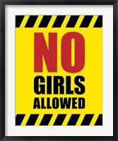 Framed No Girls Allowed - Yellow Hazard Sign