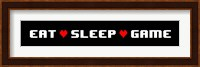 Framed Eat Sleep Game -  Black Panoramic with Pixel Hearts