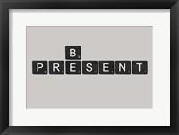 Framed Be Present Black