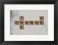 Framed Be the Change
