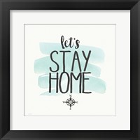 Framed Stay Home