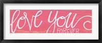 Framed Love You Forever - Pink