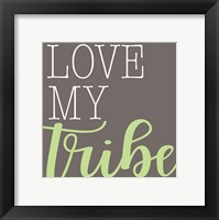 Framed Love My Tribe - Green