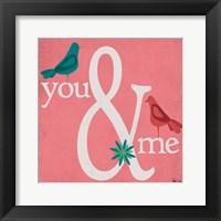 Framed You & Me