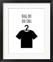 Hang Out And Chill - White Framed Print