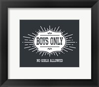Framed Boys Only Sunburst Cool Gray Background