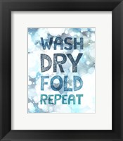 Framed Wash Dry Fold Repeat Bubbles