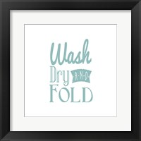 Framed Wash Dry And Fold Blue Text