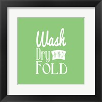 Framed Wash Dry And Fold Green Background