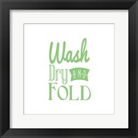 Framed Wash Dry And Fold Green Text