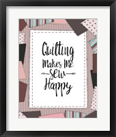 Framed Quilting Makes Me Sew Happy Pink