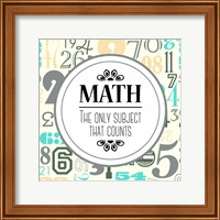 Framed Math The Only Subject That Counts Gray