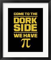 Framed Come To The Dork Side Black