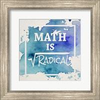 Framed Math Is Radical Watercolor Splash Blue