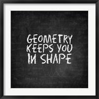 Framed Geometry Keeps You In Shape Chalkboard