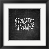 Framed Geometry Keeps You In Shape Chalkboard